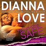 Nowhere Safe (Slye Temp) | Dianna Love