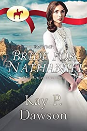 Bride for Nathaniel (Mail Order Mounties Book 10)
