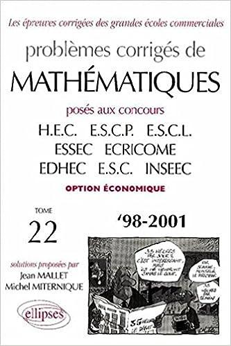 Lire Mathématiques HEC 1998-2001, tome 22, option économique pdf, epub