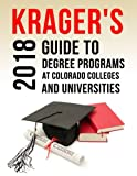 Krager's Guide to Degree Programs at Colorado Colleges & Universities (2018)