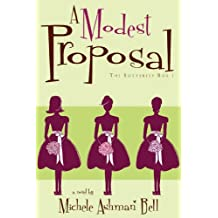 A Modest Proposal: The Butterfly Box Book 1