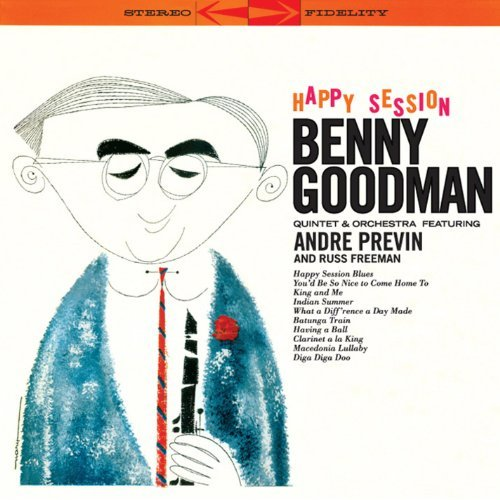 - Happy Session by Benny Goodman Quintet & Orchestra (2010-09-07)