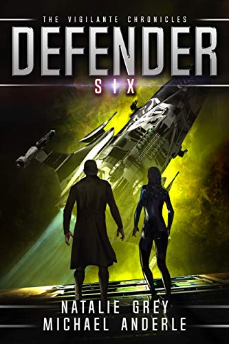 Defender (The Vigilante Chronicles Book 6)