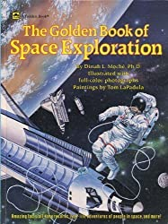 The Golden Book of Space Exploration by Dinah L. Moche (1990-06-01)