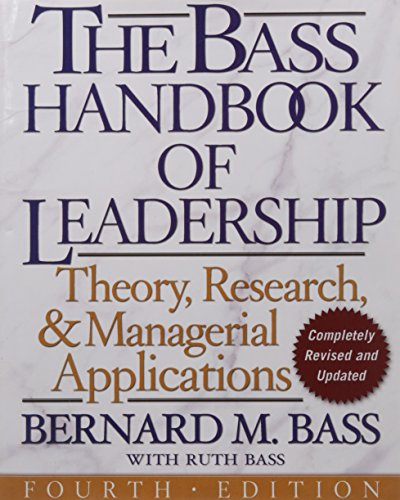 New York Bass - The Bass Handbook of Leadership: Theory, Research, and Managerial Applications