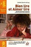 Bien lire et aimer lire, recueil des textes de lecture courante : Tome 2, Cycle 2 (CP-CE1)