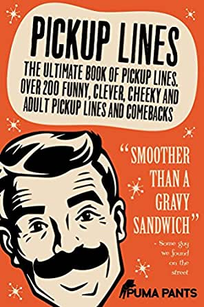 Amazon.com: Pickup Lines: The Ultimate Book of Pickup ...