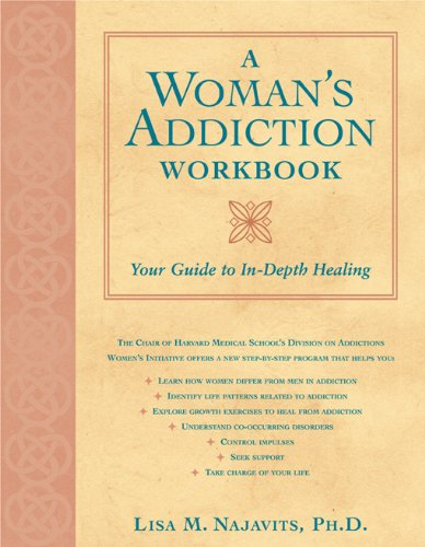 Download A Woman's Addiction Workbook: Your Guide to In-Depth Healing ebook