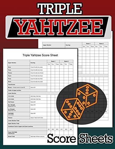 (Triple Yahtzee Score Sheets: 100 Triple Yahtzee Score Pads, Triple Yahtzee Game, Yahtzee Score)