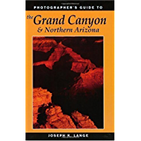 Photographer's Guide to the Grand Canyon & Northern Arizona book cover