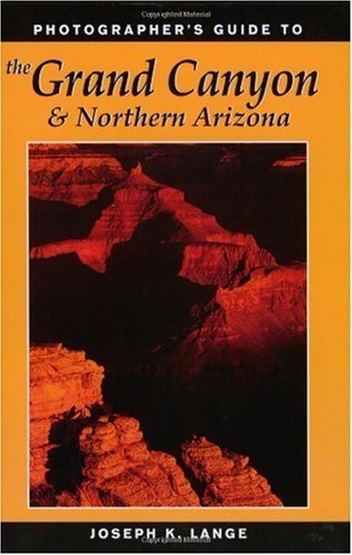 """""BEST"""" Photographer's Guide To The Grand Canyon & Northern Arizona. School Guoli Codes Varsity recitals fotos"