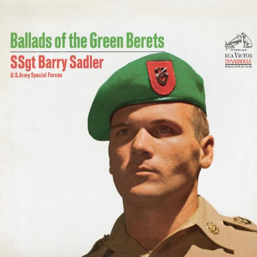 Sgt. Barry Sadler  - Ballad of the Green Beret