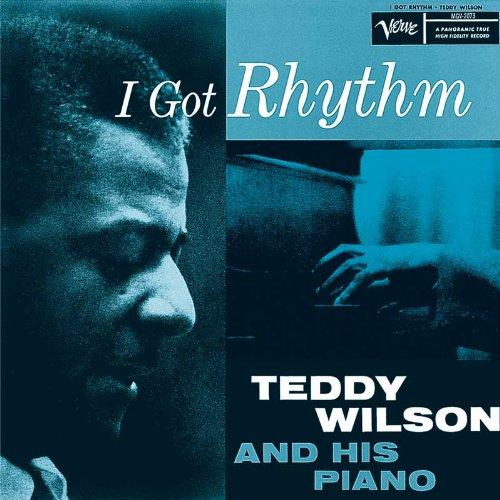 I Got Rhythm : Teddy Wilson, His Piano: Amazon.es: Música