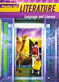 Prentice Hall Literature, Grade 10: Language and Literacy