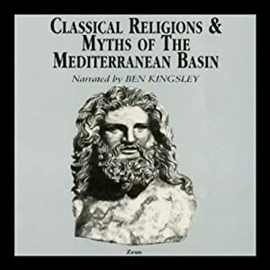 Classical Religions and Myths of the Mediterranean Basin Audiobook