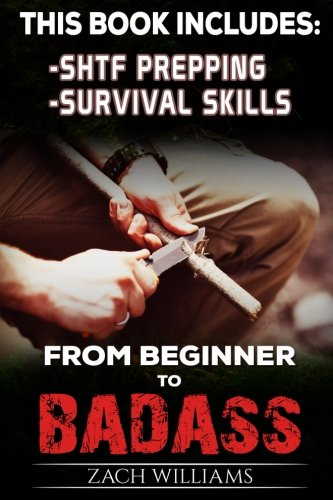 Survival-Guide-2-Manuscripts-Survival-Skills-SHTF-Prepping-Beginner-to-Badass-Bundle-Volume-1