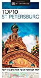 Top 10 St Petersburg (DK Eyewitness Travel Guide)