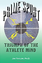 Prime Sport: Triumph of the Athlete Mind
