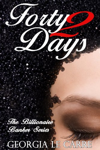 Forty 2 Days Billionaire Banker ebook product image