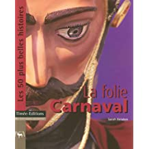 La folie carnaval