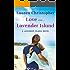 Love on Lavender Island (A Lavender Island Novel Book 2)