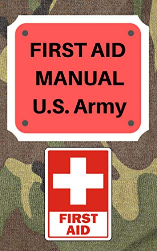 863a11c3abd Amazon.com  First Aid Manual with illustrations - U.S. Army eBook ...