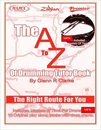 Buy The a to Z of Drumming Tutor Book: The Right Route for
