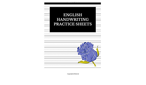 English Handwriting Practice Sheets: Lined Journal Notebook To Write In:  Journals, Centric: 9781076658517: Amazon.com: Books