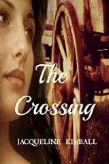 The Crossing (The Oregon Series) (Volume 2) Paperback