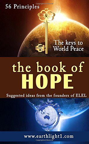 The Book of Hope: Suggested ideas from the founders of ELEL by Earth-Light Earth-Link (2014-08-30) Paperback