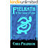 Fyelrath & the Coven's Curse (A Reemergence Novel Book 3)