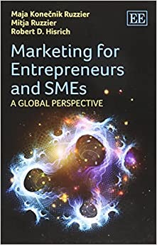 Marketing for Entrepreneurs and Smes: A Global Perspective by Maja Konecnik Ruzzier (2015-03-27)