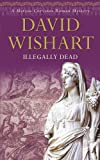 Illegally Dead by David Wishart front cover