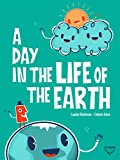 A Day In The Life Of The Earth