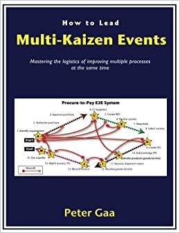 Buy How to Lead Multi-Kaizen Events: Mastering the logistics
