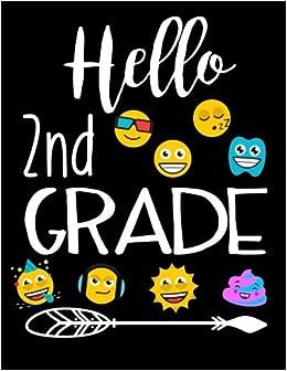 !HOT! Hello 2nd Grade: Emoji Composition Notebooks Second Grade Boys (Back To School Composition Notebooks)(8.5 X 11). conocida Gasolina Blanco replica JVZoo