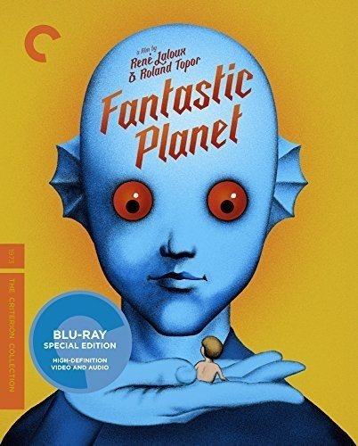 Fantastic Planet (The Criterion Collection) [Blu-ray] by Criterion