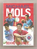 Rangers: Michael Mols Behind the Smile [DVD]