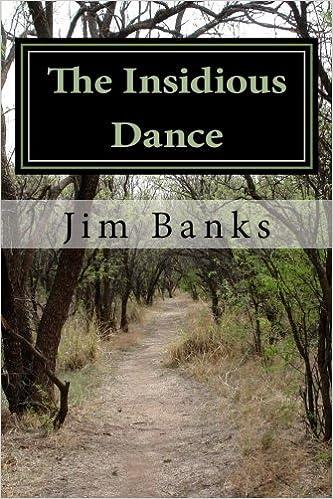 The Insidious Dance