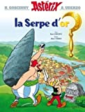 Astérix - La Serpe d'or - nº2 (French Edition)
