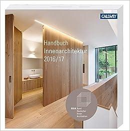 Innenarchitektur Bücher bdia handbuch 2016 17 amazon de bdia bund deutscher