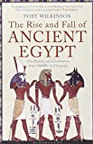 img - for Rise and Fall of Ancient Egypt: The History of a Civilisation from 3000 BC to Cleopatra by Toby A. H. Wilkinson (2011-08-01) book / textbook / text book