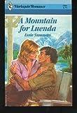 Mountain For Luenda (Harlequin Romance, No 2590)