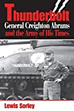Thunderbolt: General Creighton Abrams and the