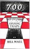 img - for 700 Opening Traps book / textbook / text book