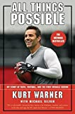 img - for All Things Possible: My Story of Faith, Football and the Miracle Season by Kurt Warner (2001-08-14) book / textbook / text book