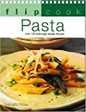 img - for Flipcook: Pasta by Gabriella Rossi (2002-05-03) book / textbook / text book