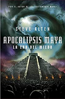 Apocalipsis Maya par Steve Alten