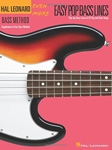 (Even More Easy Pop Bass Lines: Supplemental Songbook to Book 3 of the Hal Leonard Bass Method)