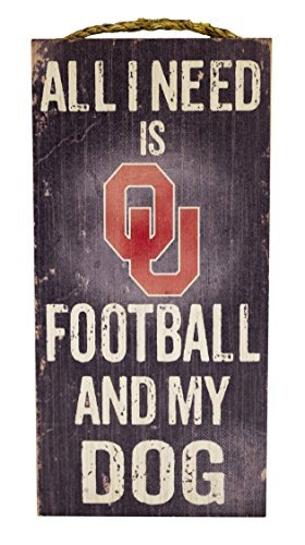 "NCAA Oklahoma Sooners 6"" x 12"" All I Need is Football and My Dog Wood Sign"